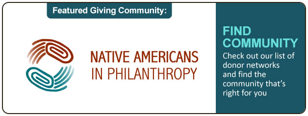 Giving Community - Native Americans in Philanthropy