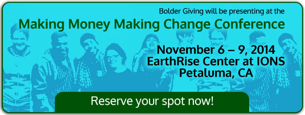 Bolder Giving presenting at Making Money Making Change Conference