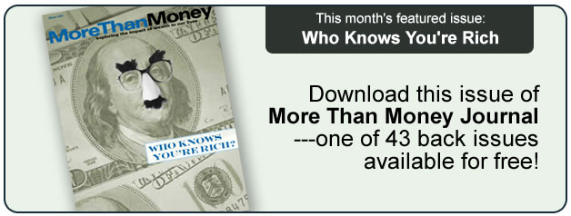 More than Money - Who Knows You're Rich?